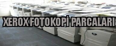 xerox fotokopi parçaları